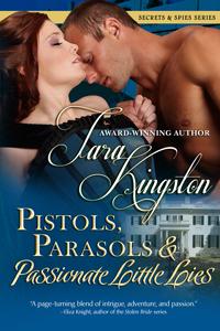 Pistols, Parasols & Passionate Little LIes